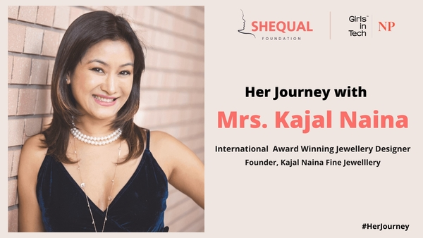 From Persistence to Passion – Inspiring life story of an award-winning jewelry designer Mrs. Kajal Naina.