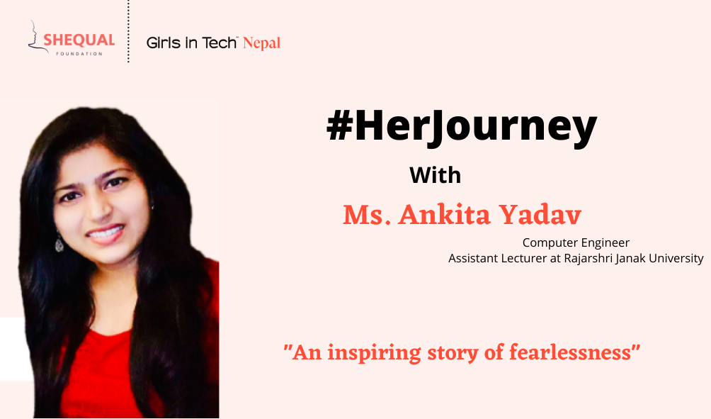 Ankita Yadav – Who lived a fearless journey of being herself